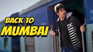 Back To Mumbai | Rajasthan Vlogs Part 8
