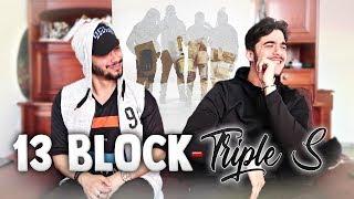 13 Block - Triple S (Première écoute)