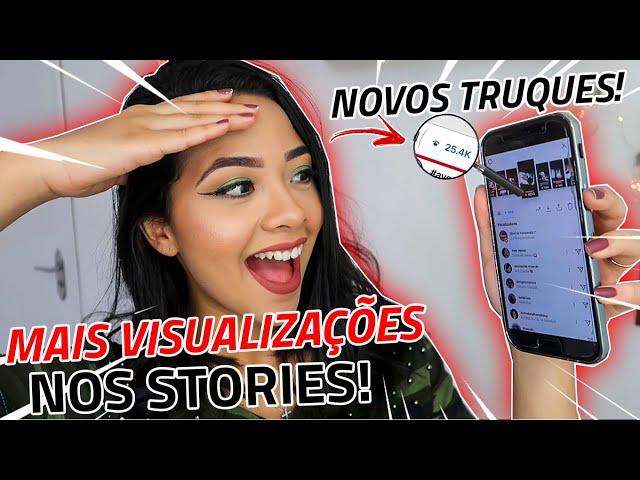 COMO TER MUITAS *VISUALIZAÇÕES NOS STORIES* INSTAGRAM!!