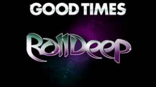 Roll Deep Ft. Jodie Connor - Good Times (SoulMakers Club Remix)