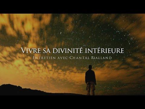 Chantal Rialland : Vivre sa divinité intérieure