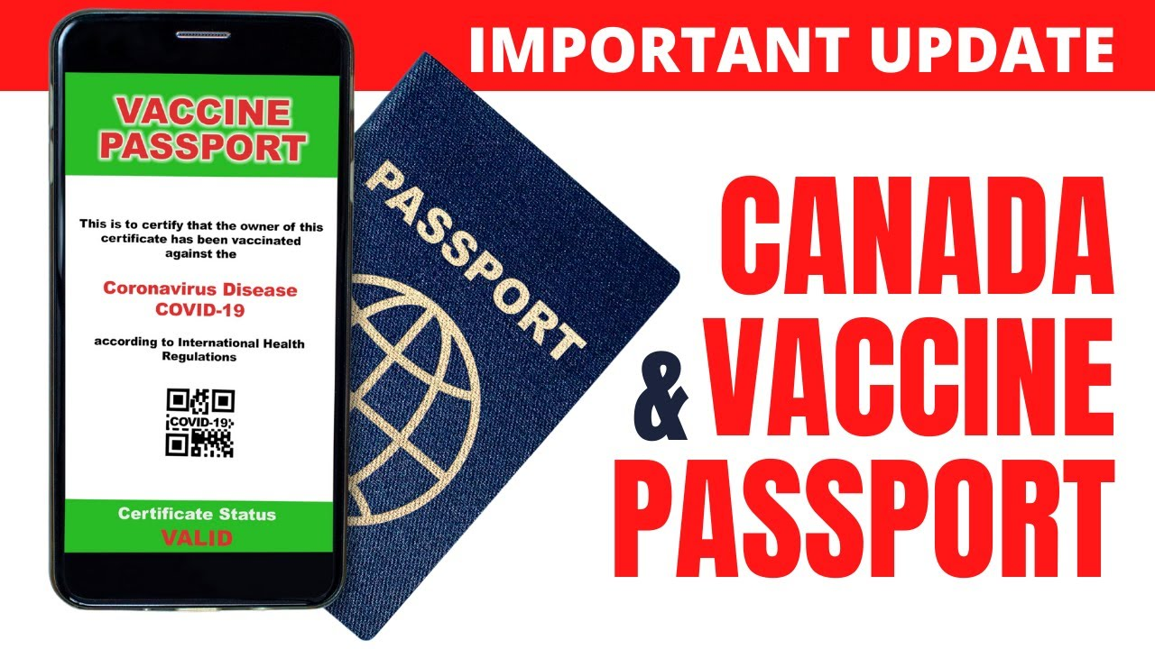 CANADIANS SUPPORT USE OF VACCINE PASSPORTS| CANADA IMMIGRATION | CANADA TRAVEL UPDATES