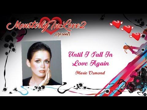 Marie Osmond - Until I Fall In Love Again (1985)