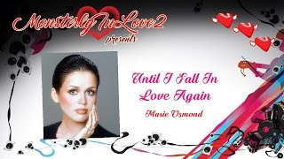 Marie Osmond - Until I Fall In Love Again