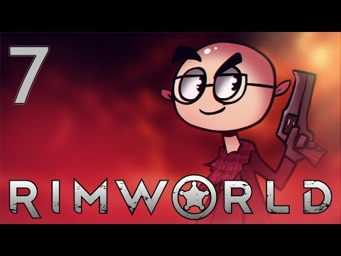 RimWorld - Northernlion Plays - Episode 7 [Grizzly Man]