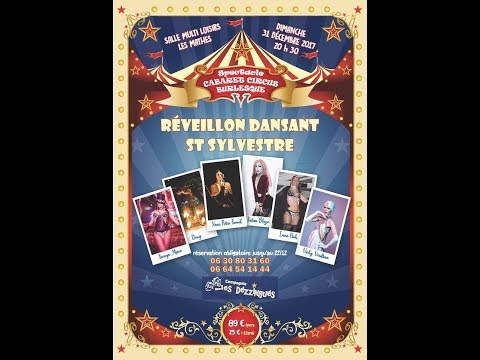Réveillon spectacle Cabaret Circus Burlesque 311217 Les Mathes