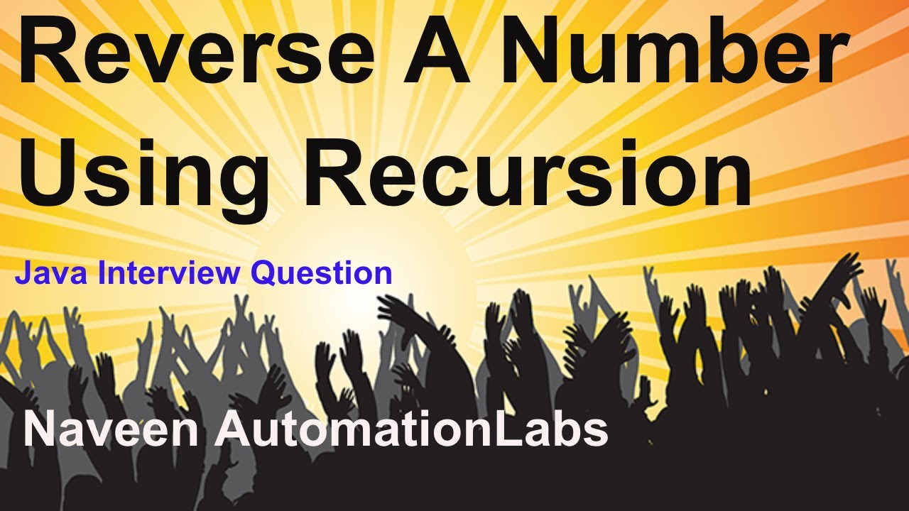 Reverse A Number using Recursion - Java Interview Question