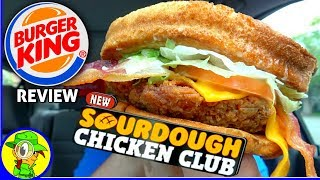 Video Burger King® | Sourdough Chicken Club | Food Review! 🍔👑🐔♣️ download MP3, 3GP, MP4, WEBM, AVI, FLV Agustus 2018