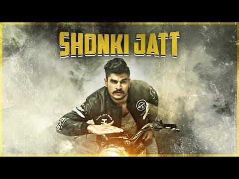 Kadir Thind: SHONKI JATT (Full Video) | Punjabi New Song 2017