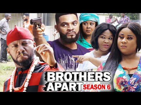 Download BROTHERS APART SEASON 6 - Yul Edochie New Movie 2020 Latest Nigerian Nollywood Movie Full HD