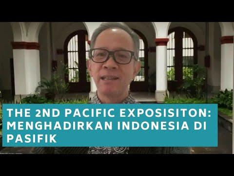 The 2nd Pacific Exposisiton: Menghadirkan Indonesia Di Pasifik - NGOPI