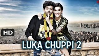 Luka Chhupi 2 Trailer | Kartik Aaryan and Kriti Sanon | Luka Chuppi Movie Cast