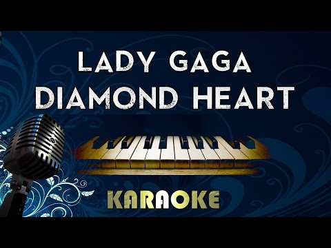 Lady Gaga - Diamond Heart | LOWER Key Piano Karaoke Instrumental Lyrics Cover Sing Along