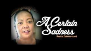 A Certain Sadness | Marivic Cabrera-Isami