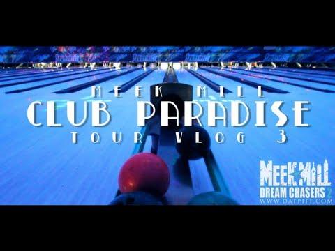 Meek Mill - Club Paradise Tour (Vlog #3 ) Thumbnail image