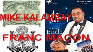 MIKE KALAMBAY FRANC MACON TEMPLE MAÇONNIQUE ET PYRAMIDE ILLUMINATI CACHÉS