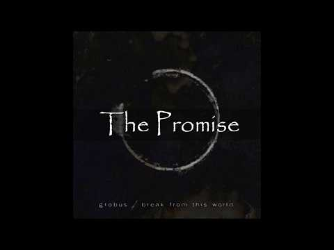 Globus - The Promise - Lyrics [HD]