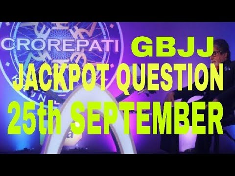 KBC JIO GBJJ 25th September Jackpot question,answer,prize,today question,home, mobile|Hindi|Urdu