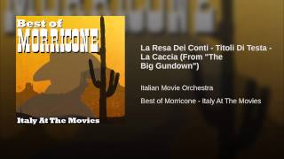 "La Resa Dei Conti - Titoli Di Testa - La Caccia (From ""The Big Gundown"")"