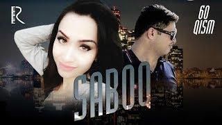 Saboq (o'zbek serial) | Сабок (узбек сериал) 60-qism