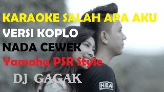 Download Mp3 Salah Apa Aku - Karaoke Koplo Versi Cewek