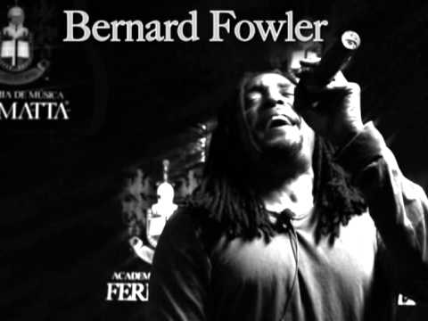 Bernard Fowler - Your Future