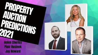 Property Auction Predictions 2021 - with experts Piot Rusinek, Jay Howard & Helen Chorley