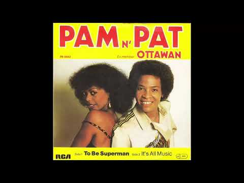Pam N' Pat - To Be Superman