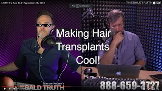 Joe Makes Hair Transplants Cool! The Bald Truth-September 4th, 2018