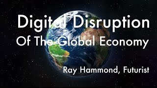 Digital Disruption Of The Global Economy