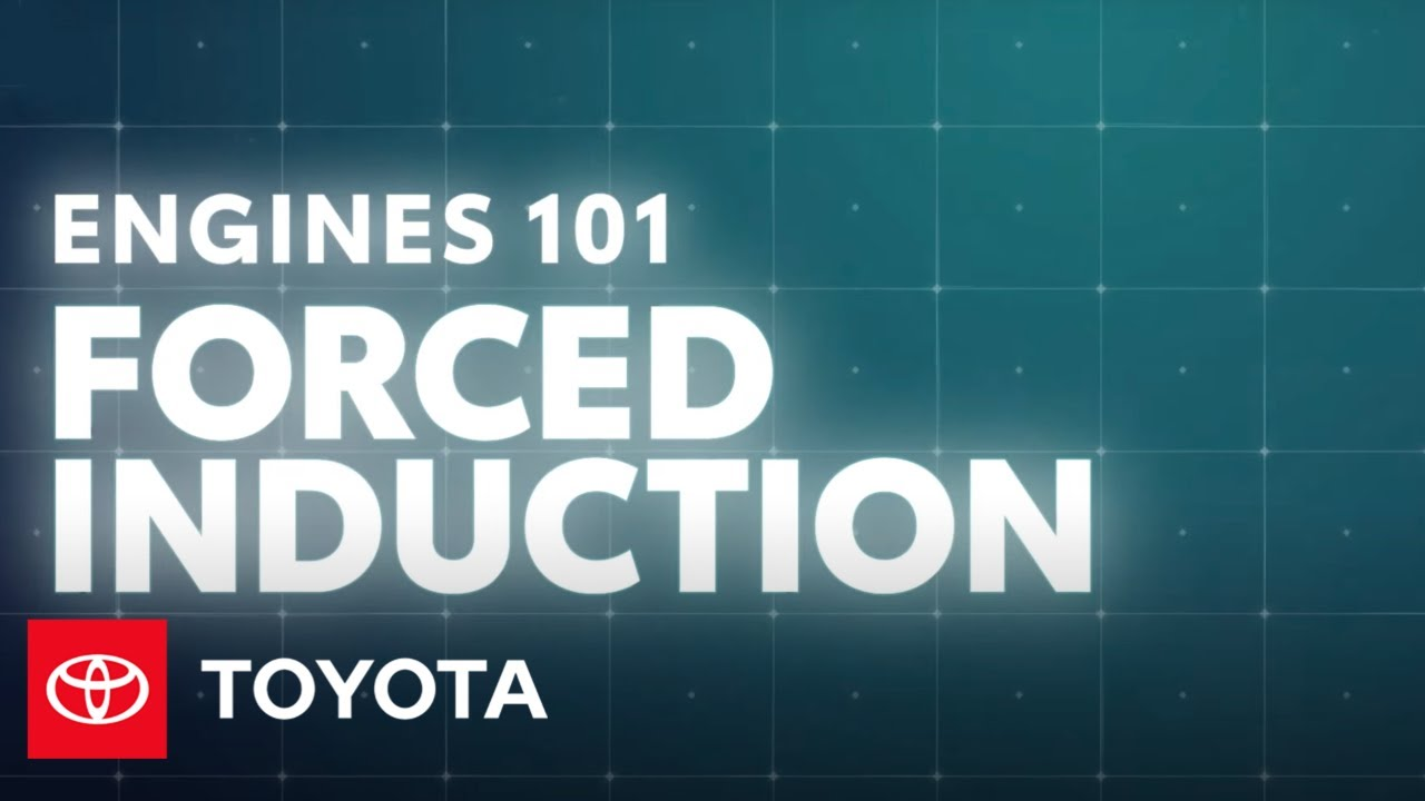 Engines 101: How Does Forced Induction Work? | Toyota