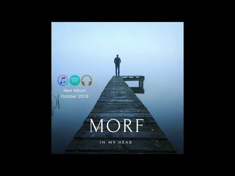 'In my Head' - Morf Music (New Single 2018)