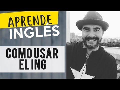 Cómo usar el ING en Inglés