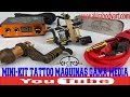 Mini-Kit Tattoo Máquinas-MEDIAS video tutorial de Akira Body Art