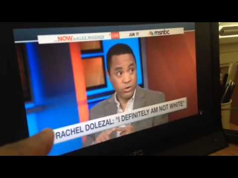 John McWhorter On MSNBC On Rachel Dolezal