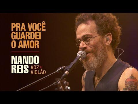 Nando Reis - Pra Você Guardei o Amor (Voz e Violão em Salvador)