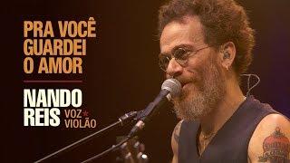 Baixar Nando Reis - Pra Você Guardei o Amor (Voz e Violão em Salvador)