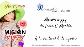 Misión Hippy de Tessa C. Martín. Martín.