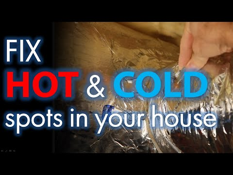 Fixing Hot and Cold Spots in Your House, For Forced Air Systems Only