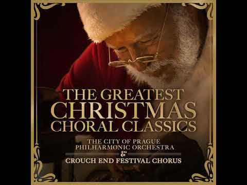 The Greatest Christmas Choral Classics - The City of Prague Philharmonic Orchestra