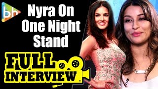 One Night Stand | Nyra Banerjee | Full Interview | Rapid Fire | Sunny Leone | Hrithik | Deepika