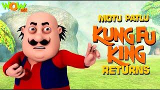 MOTU PATLU movies for KIDS | KungFu King Returns | Full Movie | Wow Kidz