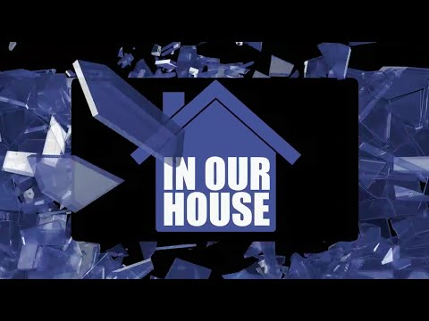 In Our House - Episode One