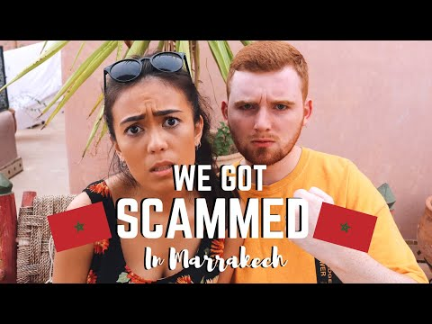 WE GOT SCAMMED | MARRAKECH STYLE!