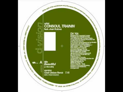 Consoul Trainin feat Joan Kolova - Beautiful (Clash Deluxe Remix)