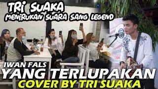 YANG TERLUPAKAN - IWAN FALS (LIRIK) COVER BY TRI SUAKA