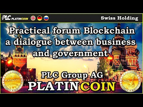 PlatinCoin PLC Group AG - Practical forum Blockchain  a dialogue between business and government