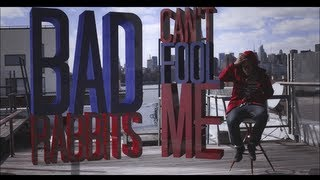 "Bad Rabbits ""Can"