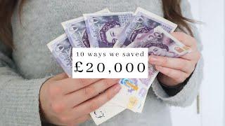 10 Ways WE SAνED £20,000 - Minimalist MONEY SAVING Tips To SAVE FAST