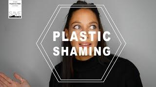 PlasticShaming - Ja wir tun was für die Umwelt, na und?
